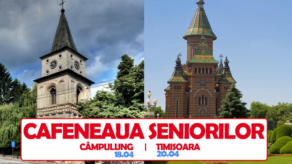 Cafeneaua Seniorilor ajunge si in Campulung si Timisoara